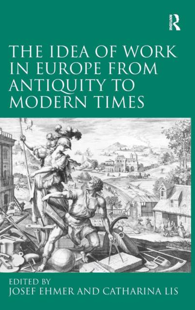 Idea of Work in Europe from Antiquity to Modern Times
