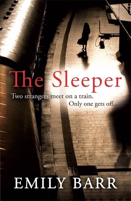 Sleeper: Two strangers meet on a train. Only one gets off.