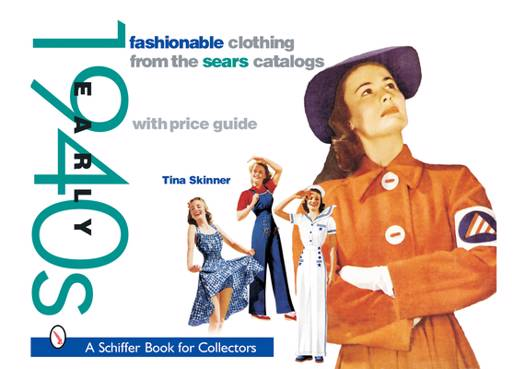 Fashionable Clothing from the Sears Catalogs: Early 1940s