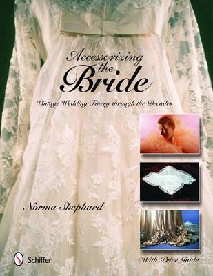 Accessorizing the Bride