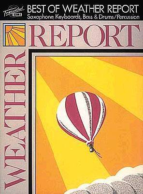 WEATHER REPORT BEST OF TRANS SCORE