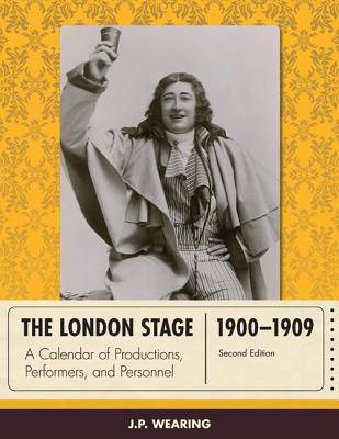 London Stage 1900-1909