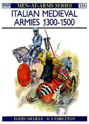 Italian Mediaeval Armies, 1300-1500