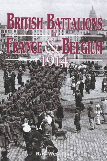 British Battalions in France and Belgium, 1914
