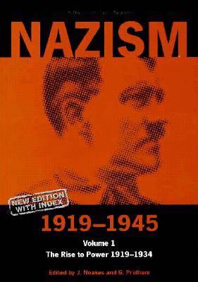 Nazism 1919-1945 Volume 1