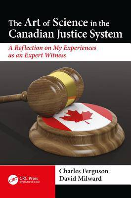 Art of Science in the Canadian Justice System