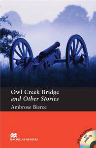 Owl Creek Bridge and Other Stories - Book and Audio CD Pack - Pre Intermediate