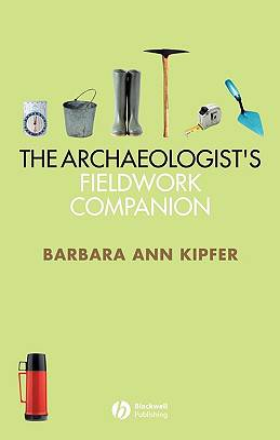 Archaeologist's Fieldwork Companion