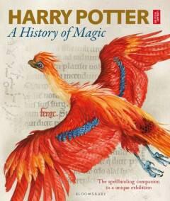 Harry Potter - A History of Magic