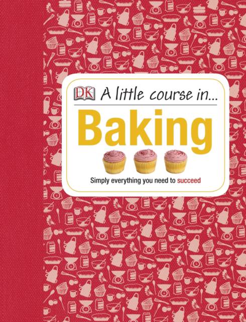 Little Course in Baking