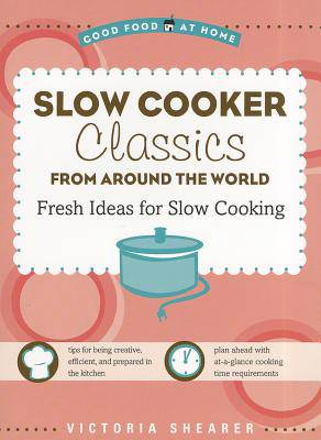Slow Cooker Classics from Around the World
