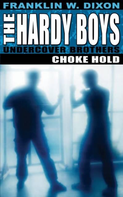 Hardy Boys: Choke Hold
