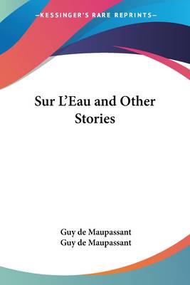 Sur L'Eau and Other Stories