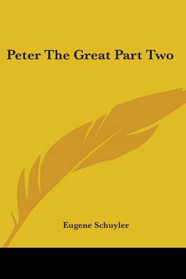 Peter The Great Part Two