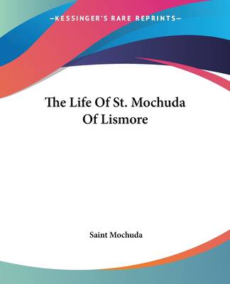 Life Of St. Mochuda Of Lismore