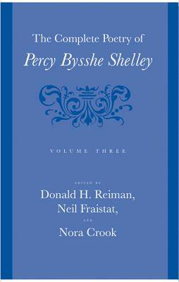 Complete Poetry of Percy Bysshe Shelley