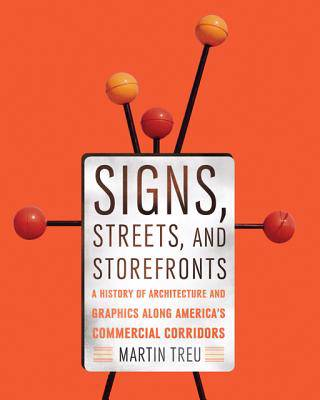 Signs, Streets, and Storefronts