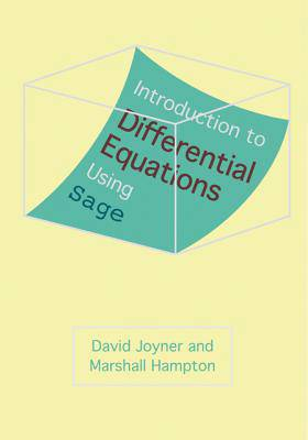 Introduction to Differential Equations Using Sage
