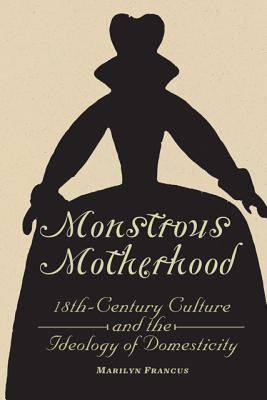 Monstrous Motherhood