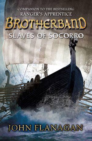 Slaves of Socorro (Brotherband Book 4)