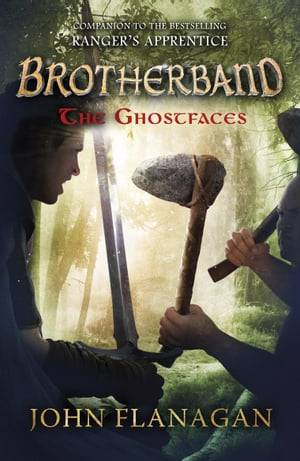 The Ghostfaces (Brotherband Book 6)