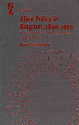 Alien Policy in Belgium, 1840-1940