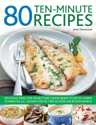 80 Ten-Minute Recipes