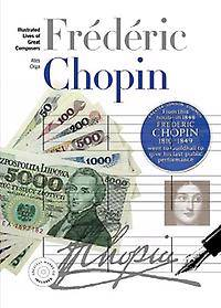New Illustrated Lives of Great Composers: Chopin