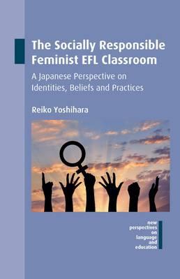 Socially Responsible Feminist EFL Classroom