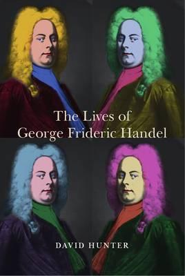 Lives of George Frideric Handel