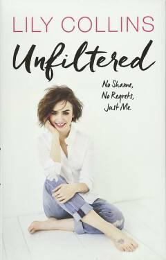 Unfiltered: No Shame, No Regrets, Just Me