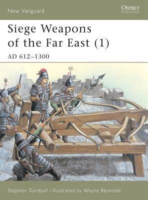Siege Weapons of the Far East