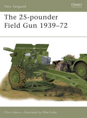 25-pounder Field Gun 1939-72