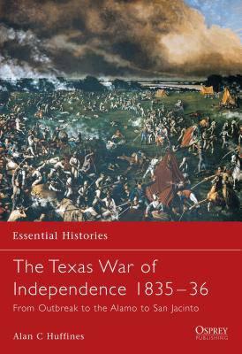 Texas War of Independence 1835-1836