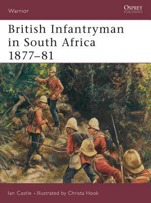 British Infantryman in South Africa 1877-81