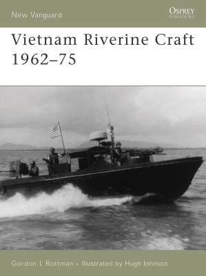 Vietnam Riverine Craft 1962-75