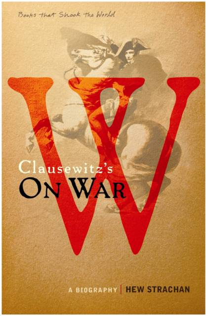 Carl von Clausewitz's On War