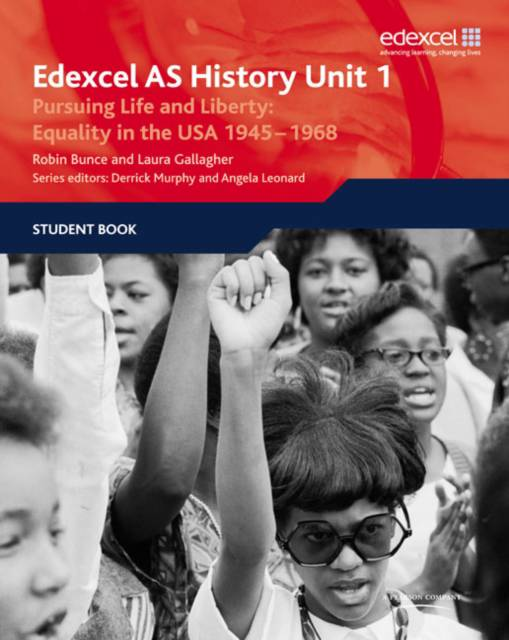 Edexcel GCE History AS Unit 1 D5 Pursuing Life and Liberty: Equality in the USA, 1945-68