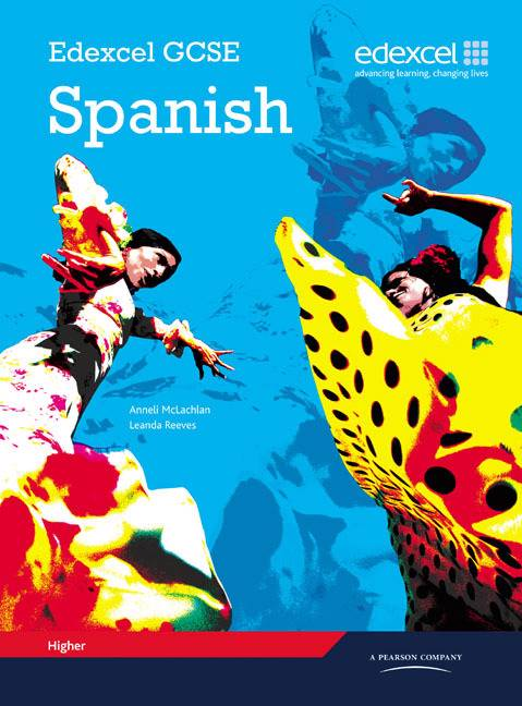 Edexcel GCSE Spanish Higher Student Book