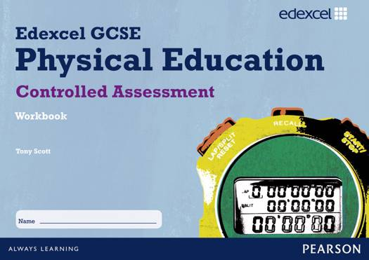 Edexcel GCSE PE Controlled Assessment Student Workbook
