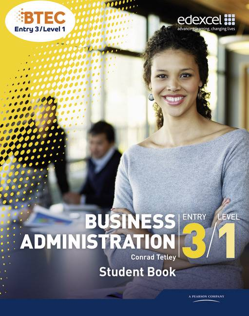 BTEC Entry 3/Level 1 Business Administration Student Book