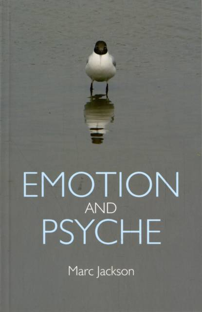 Emotion and Psyche