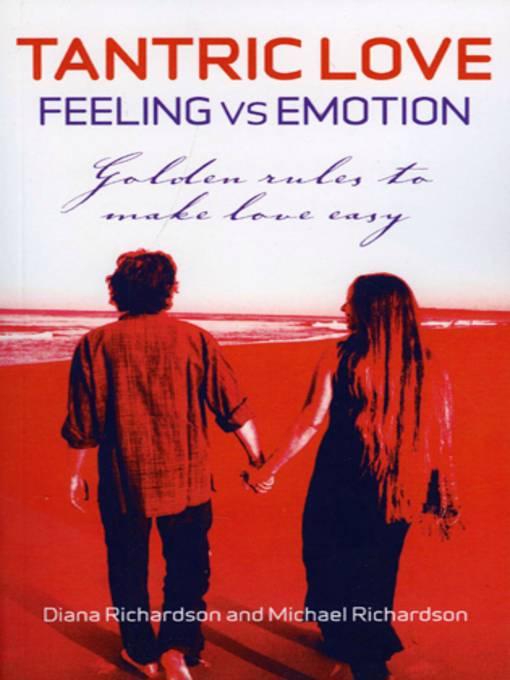 Tantric Love: Feeling Vs Emotion: Golden
