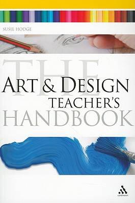 Art and Design Teacher's Handbook