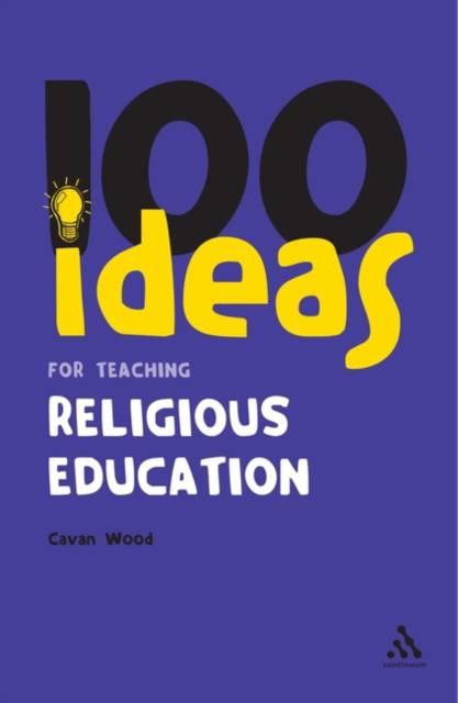 100 Ideas for Teaching Religious Education