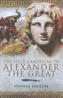 Field Campaigns of Alexander the Great