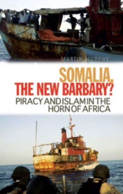 Somalia, The New Barbary?