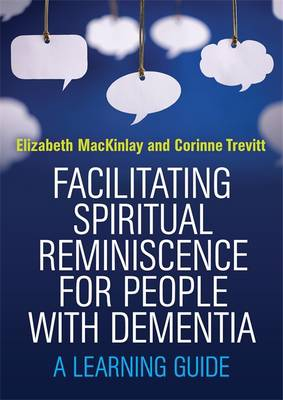 Facilitating Spiritual Reminiscence for People with Dementia