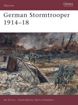 German Stormtrooper, 1915-18