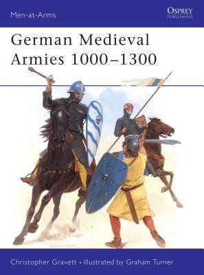 Medieval German Armies, 1000-1300